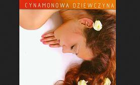 Cynamonowa dziewczyna - Tędy do raju (recenzja)