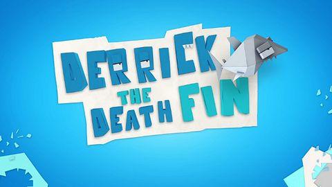 Ta gra ma dzisiaj swoją premierę: Derrick the Death Fin