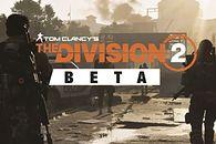 Tom Clancy's: The Division 2 BETA — mało wnosi, wciąż zachwyca