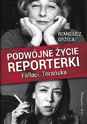 Wnikliwy portret dwóch wybitnych dziennikarek - Oriany Fallaci i Teresy Torańskiej.
