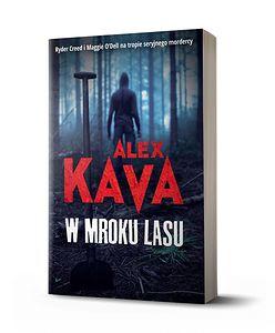 Długo wyczekiwana kontynuacja thrillerów mistrzyni gatunku – Alex Kavy – już w księgarniach!