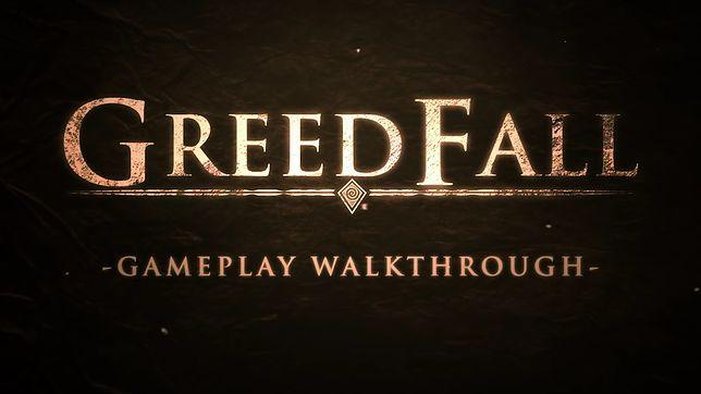 GreedFall. Gameplay nadchodzącej gry, która może wypełnić lukę po Wiedźminie czy Dragon Age