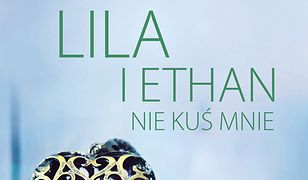 Lila i Ethan: Nie kuś mnie