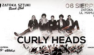 Curly Heads zagrają w Sopocie