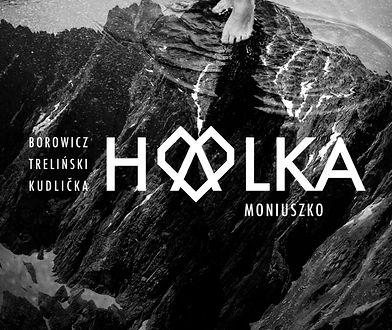 """""""Halka"""" to współczesna wersja teatralna dzieła Moniuszki"""