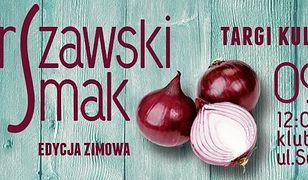 Za darmo: WARSZAWSKI SMAK vol.4 - targi kulinarne