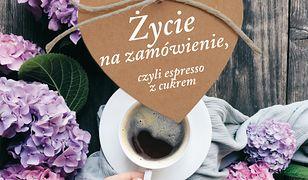 Życie na zamówienie, czyli espresso z cukrem