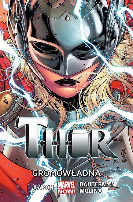 """Opowieści płaszcza i młota. Recenzja komiksu """"Thor. Gromowładna"""""""