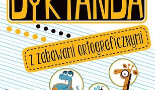 Dyktanda z zabawami ortograficznymi Klasa 1