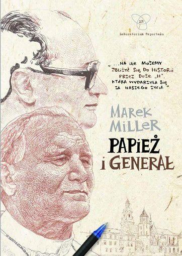 ''Papież i generał'' Marka Millera