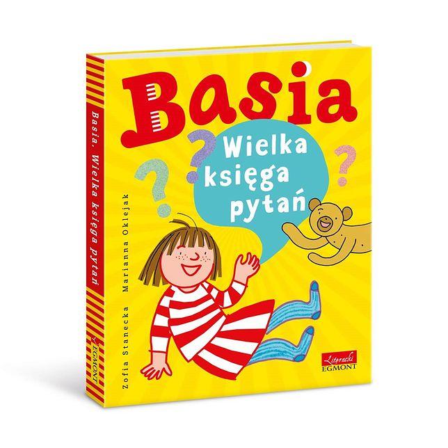 Powstała kolejna książka o kilkuletniej bohaterce imieniem Basia