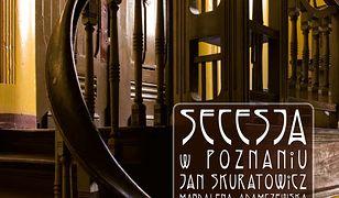 Secesja w Poznaniu