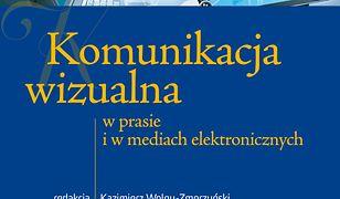 Komunikacja wizualna w prasie i w mediach elektronicznych