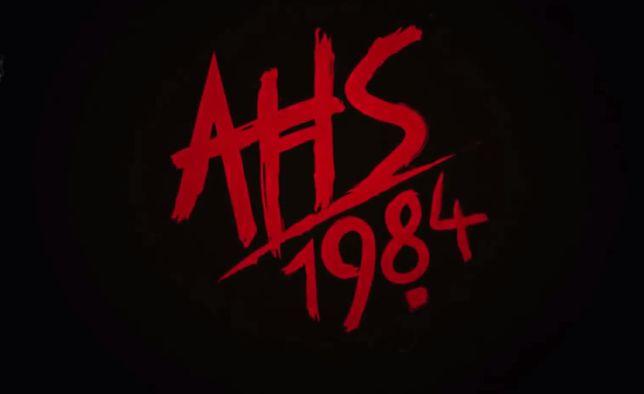 """""""American Horror Story: 1984"""". Pierwszy zwiastun 9. sezonu mrocznej antologii"""