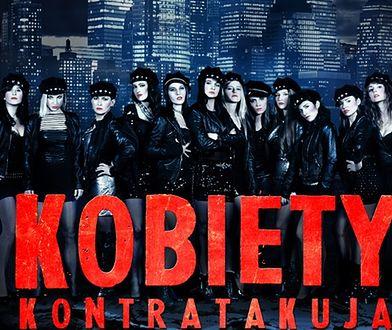 """""""Kobiety Kontratakują"""" - spektakl w 100 proc. muzyczny"""