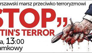 """Marsz """"Stop Putin's Terror"""""""