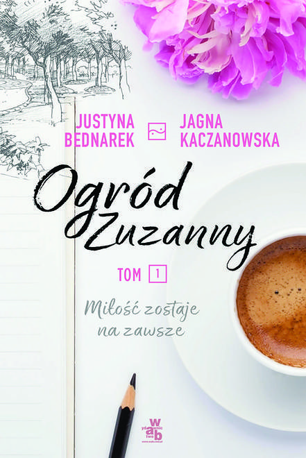 """Miłość, botanika i wielopokoleniowość: rozmowa z autorkami """"Ogrodu Zuzanny"""""""