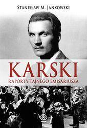 Nowa biografia Jana Karskiego