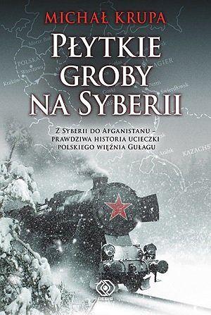 """Okładka książki """"Płytkie groby na Syberii"""""""