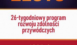 Sięgaj po złoto!. 26-tygodniowy program rozwoju zdolności przywódczych