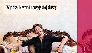 Couchsurfing w Rosji. W poszukiwaniu rosyjskiej duszy
