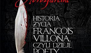 Herezjarcha. Historia życia Francois Villona, czyli dzieje poety i mordercy #2
