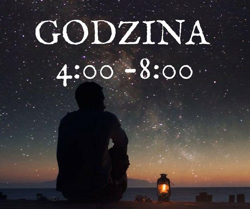Godzina 4:00 - 8:00, a charakter