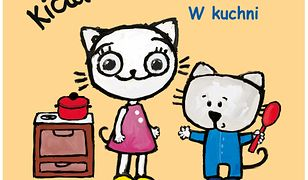 Kicia Kocia i Nunuś. W kuchni