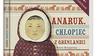 audiobook. Anaruk, chłopiec z Grenlandii AUDIOBOOK