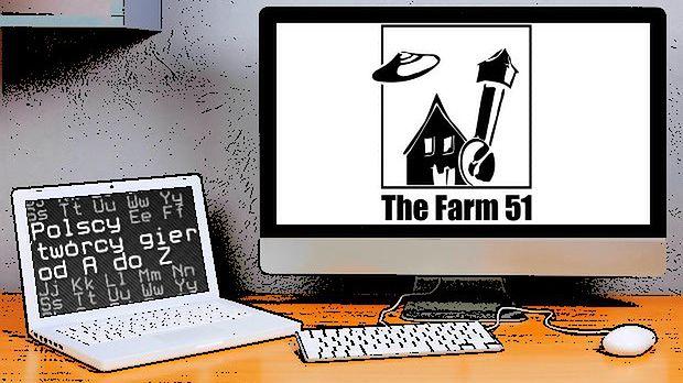 Polscy twórcy gier od A do Z: The Farm 51