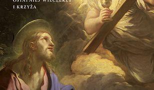 Czwarty kielich. Odkrywanie tajemnicy Ostatniej Wieczerzy i krzyża