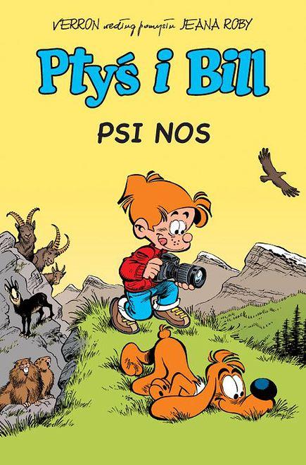 Ptyś i Bill - Psi nos. Wyd. zbiorcze tom 4.