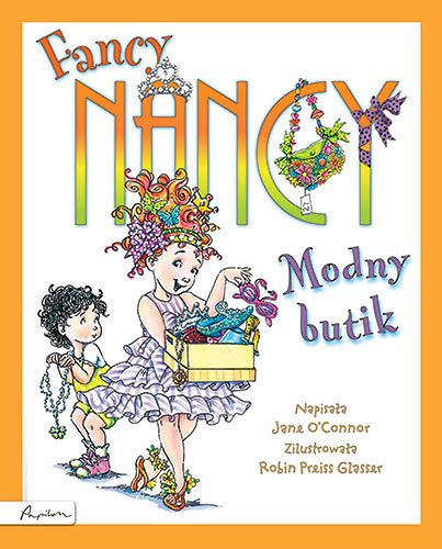 """Fancy Nancy. Modny butik"