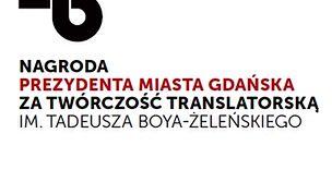 Ustanowiono Nagrodę Prezydenta Miasta Gdańska za Twórczość Translatorską im. Tadeusza Boya-Żeleńskiego