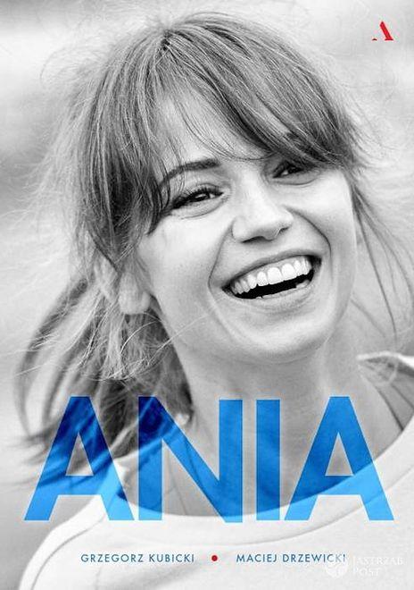 """""""Ania. Biografia Anny Przybylskiej"""""""