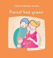 Poród bez granic - Claude Didierjean-Jouveau