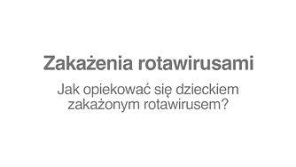 Zakażenia rotawirusami. W jaki sposób dochodzi do zakażenia rotawirusem? (WIDEO)