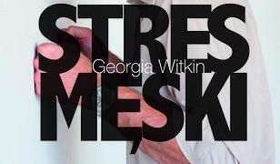 Stres męski - nowe spojrzenie