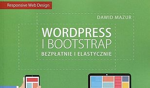 Wordpress i Bootstrap. Bezpłatnie i elastycznie