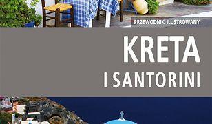 Kreta i Santorini - przewodnik ilustrowany 2015