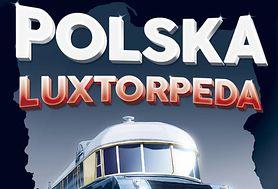Nadjeżdża Polska Luxtorpeda! Zobacz, jak zagrać