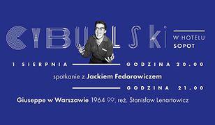 """Visa Kino Letnie 2017: Jacek Fedorowicz gościem cyklu """"Cybulski w Hotelu Sopot"""""""