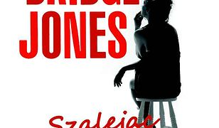 Bridget Jones: Szalejąc za facetem. Szalejąc za facetem