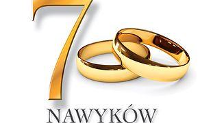 7 nawyków szczęśliwego małżeństwa