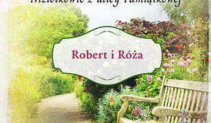 Niziołkowie z ulicy Pamiątkowej (#1). Robert i Róża