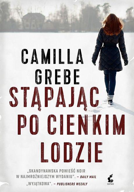 ''Stąpając po cienkim lodzie'': jeśli zaczytujecie się w kryminałach Camilli Läckberg i Pauli Hawkins – to coś dla Was!