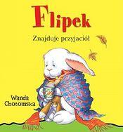 Filipek znajduje przyjaciół. Wanda Chotomska