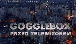 Przewodnik po najciekawszych programach i serialach, czyli ''Gogglebox. Przed telewizorem''