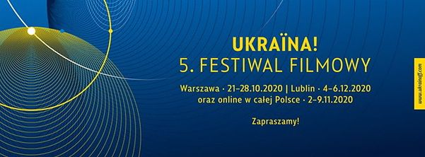 W Warszawie rozpoczyna się Ukraina! 5. Festiwal Filmowy
