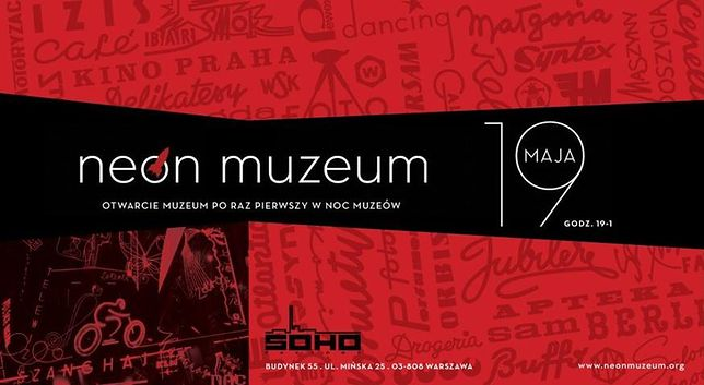 Otwarcie Neon Muzeum już 19 maja - w Noc Muzeów!